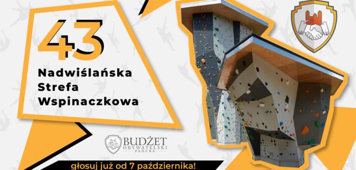 Budżet Obywatelski – Projekt nr 43 NADWIŚLAŃSKA STREFA WSPINACZKOWA